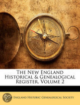 The New England Historical & Genealogical Register, Volume 2