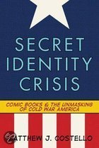 Secret Identity Crisis