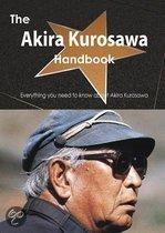 The Akira Kurosawa Handbook - Everything You Need to Know about Akira Kurosawa