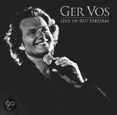 Ger Vos - Live In Rotterdam