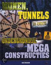 Mijnen, tunnels en andere ondergrondse megaconstructies