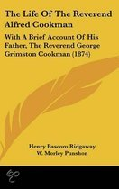 The Life of the Reverend Alfred Cookman