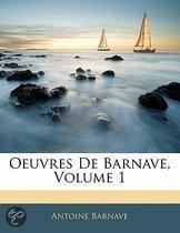 Oeuvres de Barnave, Volume 1