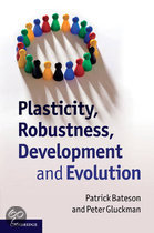 Plasticity, Robustness, Development and Evolution