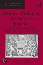 Metrical Psalmody in Print and Practice