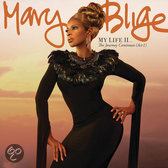 Mary J. Blige - My Life II - The Journey Continues