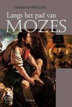 Langs Het Pad Van Mozes