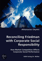 Reconciling Friedman with Corporate Social Responsibility