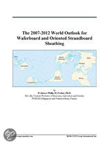 The 2007-2012 World Outlook for Waferboard and Oriented Strandboard Sheathing
