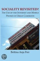Sociality Revisited? the Use of the Internet and Mobile Phones in Urban Cameroon