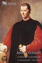 A Bluffer's Handbook to Machiavelli's the Prince