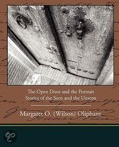 The Open Door and the Portrait - Stories of the Seen and the Unseen