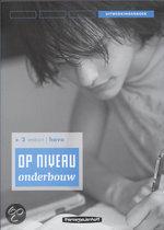 OP NIVEAU ONDERBOUW 2VMBO T/HAVO UITWERKINGEN LINEAIR / druk 1