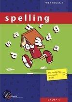 Spelling  / Groep 5 / Deel Werkboek 1
