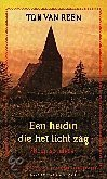 Een heidin die het licht zag