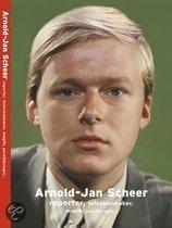 Arnold-Jan Scheer, Reporter, Televisiemaker, Magier, Paradijsvogel