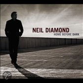 Neil Diamond - Home Before Dark (cd+dvd)