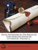 Neues Repertorium Fur Biblische Und Morgenl Ndische Litteratur, Volume 2...