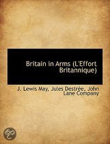 Britain in Arms (L'Effort Britannique)