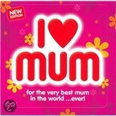 I Luv Mum: For the Best Mum in the World Ever