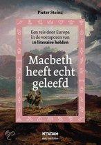 Macbeth heeft echt geleefd