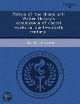 Patron of the Choral Art