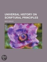 Universal History on Scriptural Principles