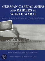 German Capital Ships And Raiders Of World War Ii