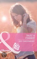 Trust a Cowboy (Mills & Boon Cherish) (The Lazy L Ranch - Book 2)