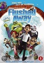 Flushed Away (Muis van Huis)