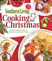 Southern Living Cooking for Christmas