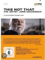 John Baldessari - This Is Not That