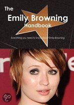 The Emily Browning Handbook - Everything You Need to Know about Emily Browning