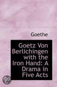Goetz Von Berlichingen with the Iron Hand