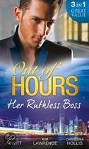 Out of Hours...Her Ruthless Boss (Mills & Boon M&B)