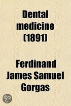 Dental Medicine; A Manual of Dental Materia Medica and Therapeutics