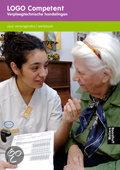 LOGO Competent / Verpleegtechnische handelingen / deel Werkboek