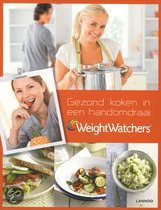 Weight Watchers: Gezond koken in een handomdraai Hilde Smeesters