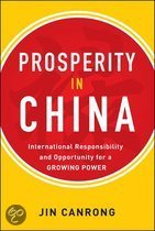 Prosperity in China: International Responsibility and Opportunity for a Growing Power