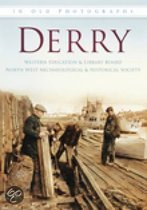 Around Derry in Old Photographs