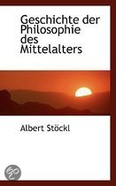 Geschichte Der Philosophie Des Mittelalters