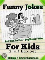 Funny Jokes For Kids: Fart Book For Kids + Dog Humor Fiction - 2 In 1 Box Set Compilation