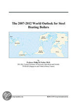 The 2007-2012 World Outlook for Steel Heating Boilers