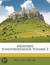 M Moires D'Anthropologie Volume 2