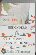 Bedonderd en Het zusje van Caroline