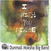 Paul Dunmall - I Wish You Peace