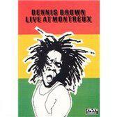 Dennis Brown - Live At Montreaux