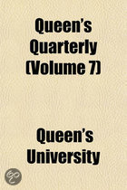 Queen's Quarterly (Volume 7)