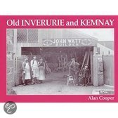 Old Inverurie and Kemnay