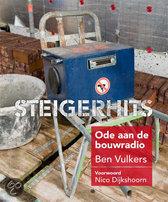 Steigerhits - Ode aan de bouwradio